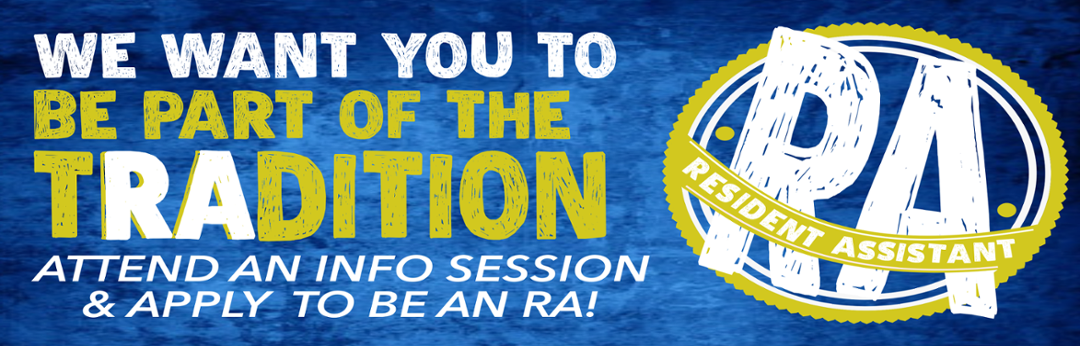 Attend an info session and apply to be an RA for 2018-2019.